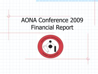 AONA Conference 2009 Financial Report