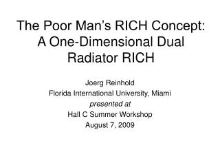The Poor Man�s RICH Concept: A One-Dimensional Dual Radiator RICH