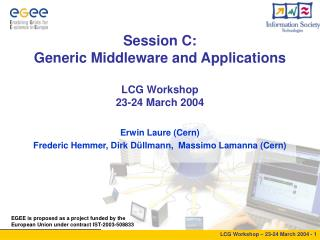 Session C: Generic Middleware and Applications LCG Workshop 23-24 March 2004
