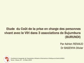 Par Adrien RENAUD                Dr BASENYA Olivier