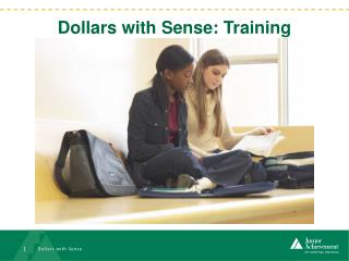 Dollars with Sense: Training