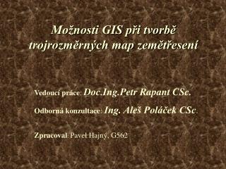 Možnosti GIS při tvorbě trojrozměrných map zemětřesení