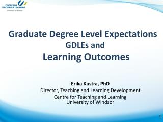 Graduate Degree Level Expectations      GDLEs and        Learning Outcomes