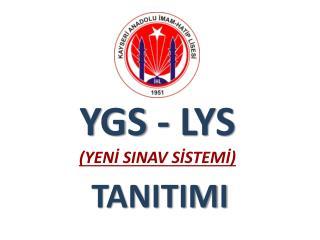 YGS - LYS (YENİ SINAV SİSTEMİ)