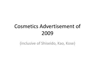 Cosmetics Advertisement of 2009