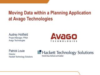 Moving Data within a Planning Application at Avago Technologies