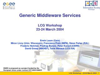 Generic Middleware Services LCG Workshop 23-24 March 2004
