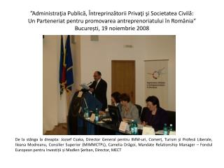 """""""Administraţia Publică, Întreprinzătorii Privaţi şi Societatea Civilă:"""