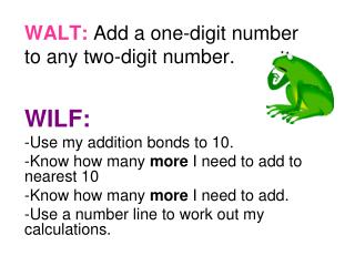 WALT: Add a one-digit number to any two-digit number .