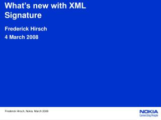 What s new with XML Signature