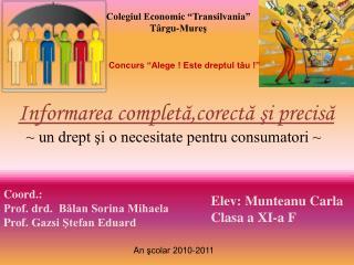 "Colegiul Economic ""Transilvania"" Târgu-Mureş"
