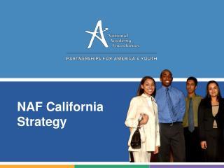 NAF California Strategy