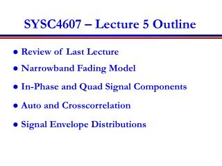 SYSC4607 – Lecture 5 Outline