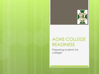 AOHS COLLEGE READINESS
