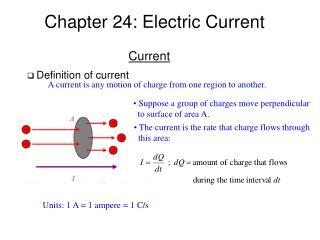 Chapter 24: Electric Current