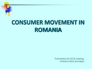 CONSUMER MOVEMENT IN ROMANIA