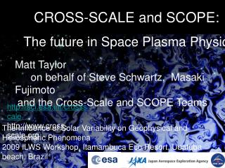 CROSS-SCALE and SCOPE: