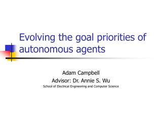 Evolving the goal priorities of autonomous agents