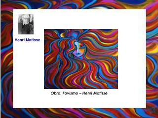 Obra: Fovismo – Henri Matisse