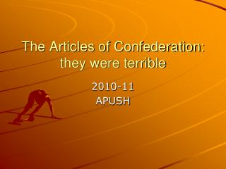 The Articles of Confederation: they were terrible
