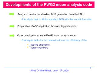 Developments of the PWG3 muon analysis code