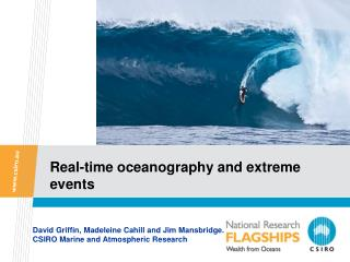 Real-time oceanography and extreme events