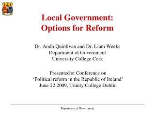 Presented at Conference on  'Political reform in the Republic of Ireland'