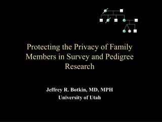 Protecting the Privacy of Family Members in Survey and Pedigree Research
