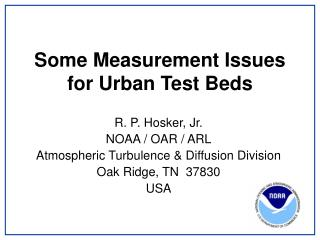 Some Measurement Issues for Urban Test Beds