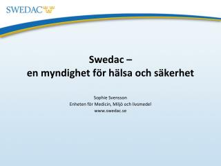 Swedac �  en myndighet f�r h�lsa och s�kerhet