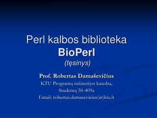 Perl kalbos biblioteka  BioPerl  (t?sinys)