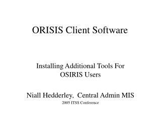 ORISIS Client Software