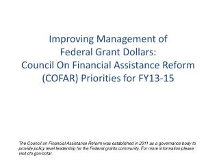 Improving Management of  Federal Grant Dollars: