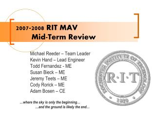 2007-2008 RIT MAV 	Mid-Term Review