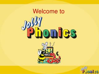 Click here to learn more about Jolly Phonics