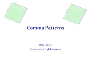 Comma Patterns