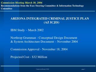 ARIZONA INTEGRATED CRIMINAL JUSTICE PLAN AZ ICJIS  IBM Study   March 2002  Northrop Grumman - Conceptual Design Document