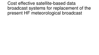 Current status current HF meteorological broadcast at RTH Beijing