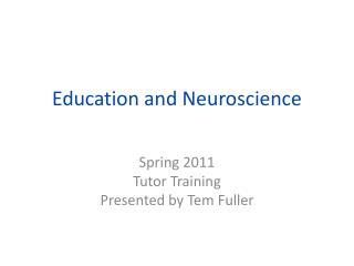 Education and Neuroscience