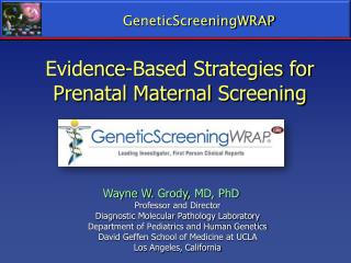 Evidence-Based Strategies for Prenatal Maternal Screening