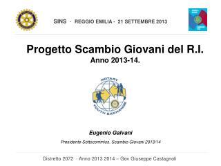 Progetto Scambio Giovani del R.I. Anno 2013-14.