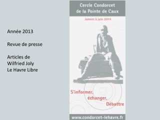 Année 2013 Revue de presse Articles de Wilfried Joly Le Havre Libre