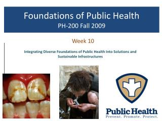 Foundations of Public Health PH-200 Fall 2009