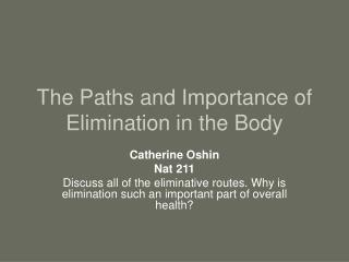 The Paths and Importance of Elimination in the Body