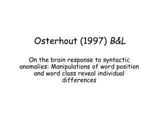Osterhout (1997)  B&L