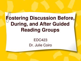 Fostering Discussion Before, During, and After Guided Reading Groups