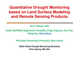 Quantitative Drought Monitoring based on Land Surface Modeling and Remote Sensing Products