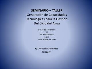 Ing. José Luis Avila Rodas Paraguay