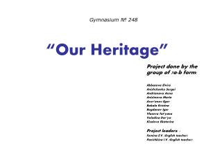 """""""Our Heritage"""""""