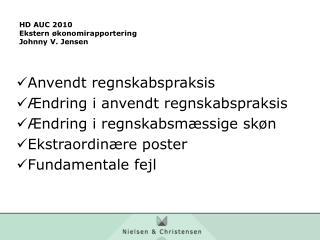 HD AUC 2010 Ekstern økonomirapportering Johnny V. Jensen